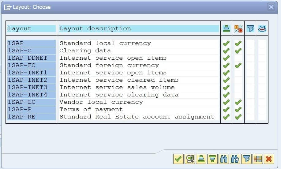 Once you select the layout,you can save this as a variant. A variant is very helpful when you will be entering the same information a lot of times.  E.g. if you have a lot of vendors that entered into the report along with many company codes, rather than entering them again, you can save it as a variant and fetch that variant the next time.