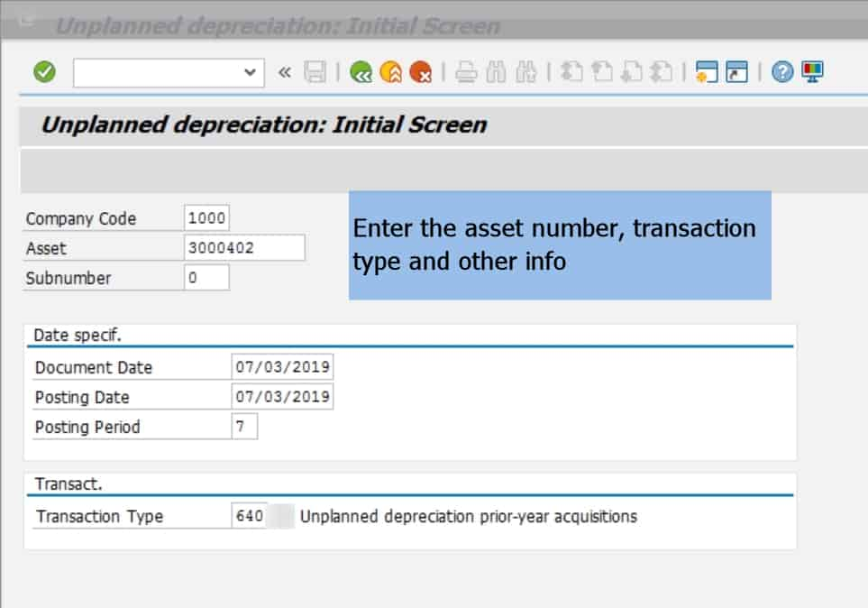 Note- SAP provides standard transaction types for unplanned depreciation, but you can always create your own transaction type in Asset Accounting